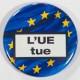 Badge l'UE tue 38mm