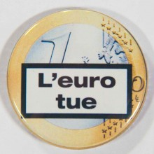 Badge l'euro tue 38mm